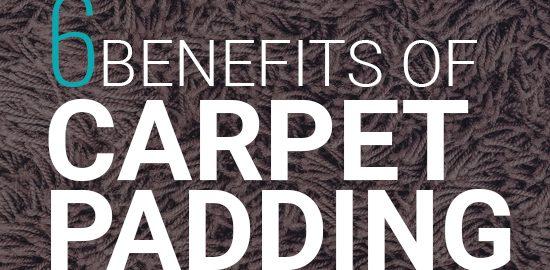 Benefits of Carpet Padding