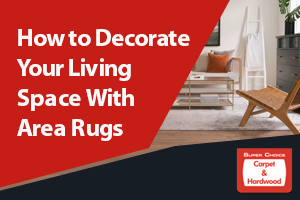 How to Decorate Your Living Space With Area Rugs (10 Tips)
