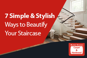 7 Simple & Stylish Ways to Beatify Your Staircase